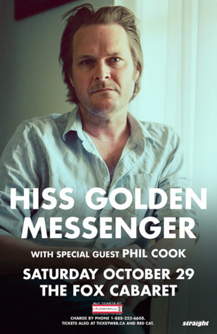Hiss Golden Messenger - Oct 29 - The Fox Cabaret