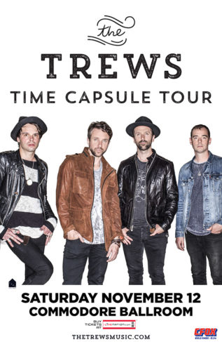 The Trews - Nov 12 - Commodore Ballroom