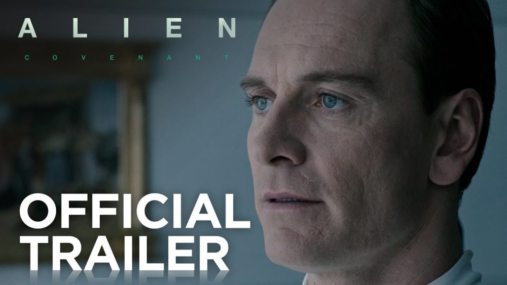 Alien: Covenant [2017] – Official Trailer #1