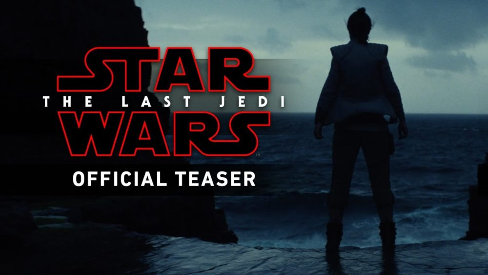 Star Wars: The Last Jedi [2017] – Official Trailer #1