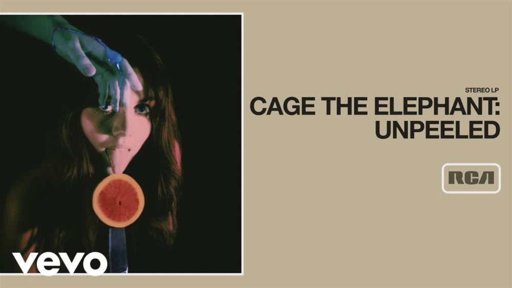 "Cage The Elephant – ""Rubber Ball"""