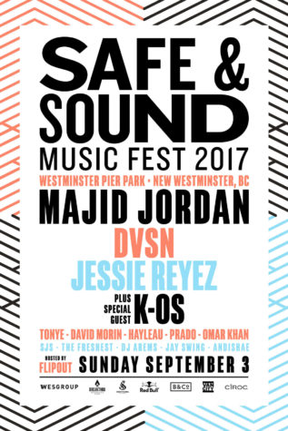 Safe & Sound Music Fest ft. Majid Jordan + DVSN + Jessie Reyes + K-OS + more at Westminster Pier Park