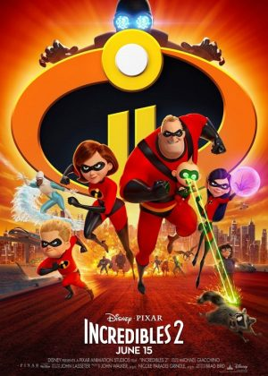 Incredibles 2 [2018] movie poster - Official Trailer #1 - June 15th, 2018