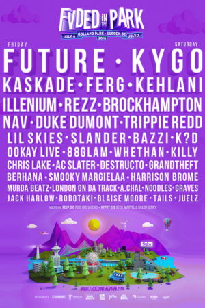 Lineup poster for FVDED in the Park 2018 at Holland Park (Surrey, BC) - July 6-7 2018
