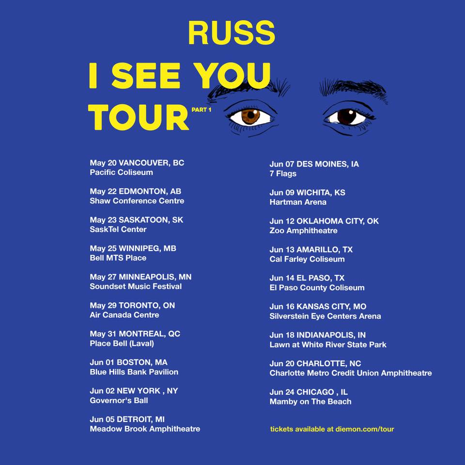 I See You Tour Part 1 ft. Russ at Pacific Coliseum - May 20th, 2018