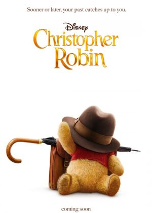 Christopher Robin [2018] poster - Official Teaser Trailer - August 3rd, 2018