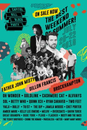 capitol hill block party seattle 2018 lineup poster admat - July 20-22 2018