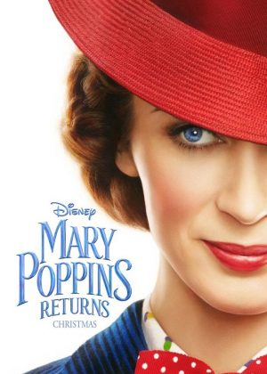 Mary Poppins Returns [2018] poster - Official Teaser Trailer - December 25th, 2018