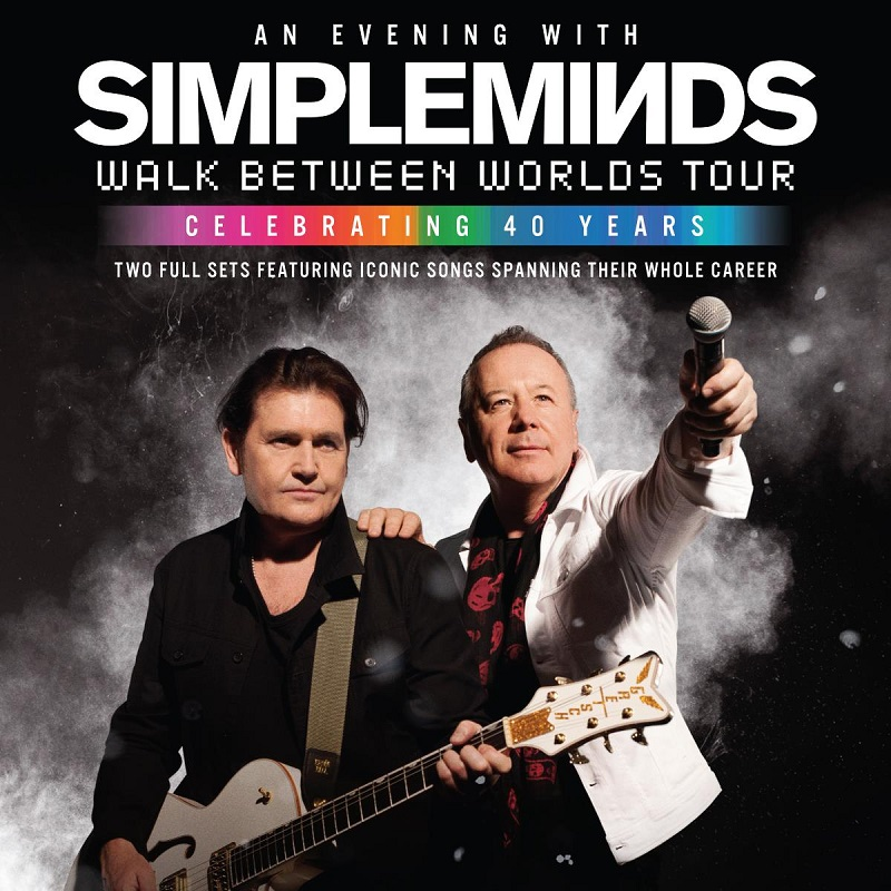 'Walk Between Worlds' tour ft. Simple Minds at Orpheum Theatre